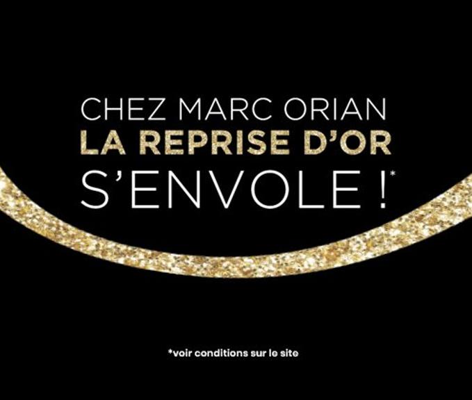 reprise de l'or chez Marc Orian